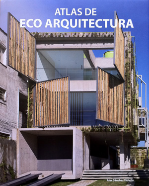 ATLAS de ECO ARQUITECTURA, 2010 selection